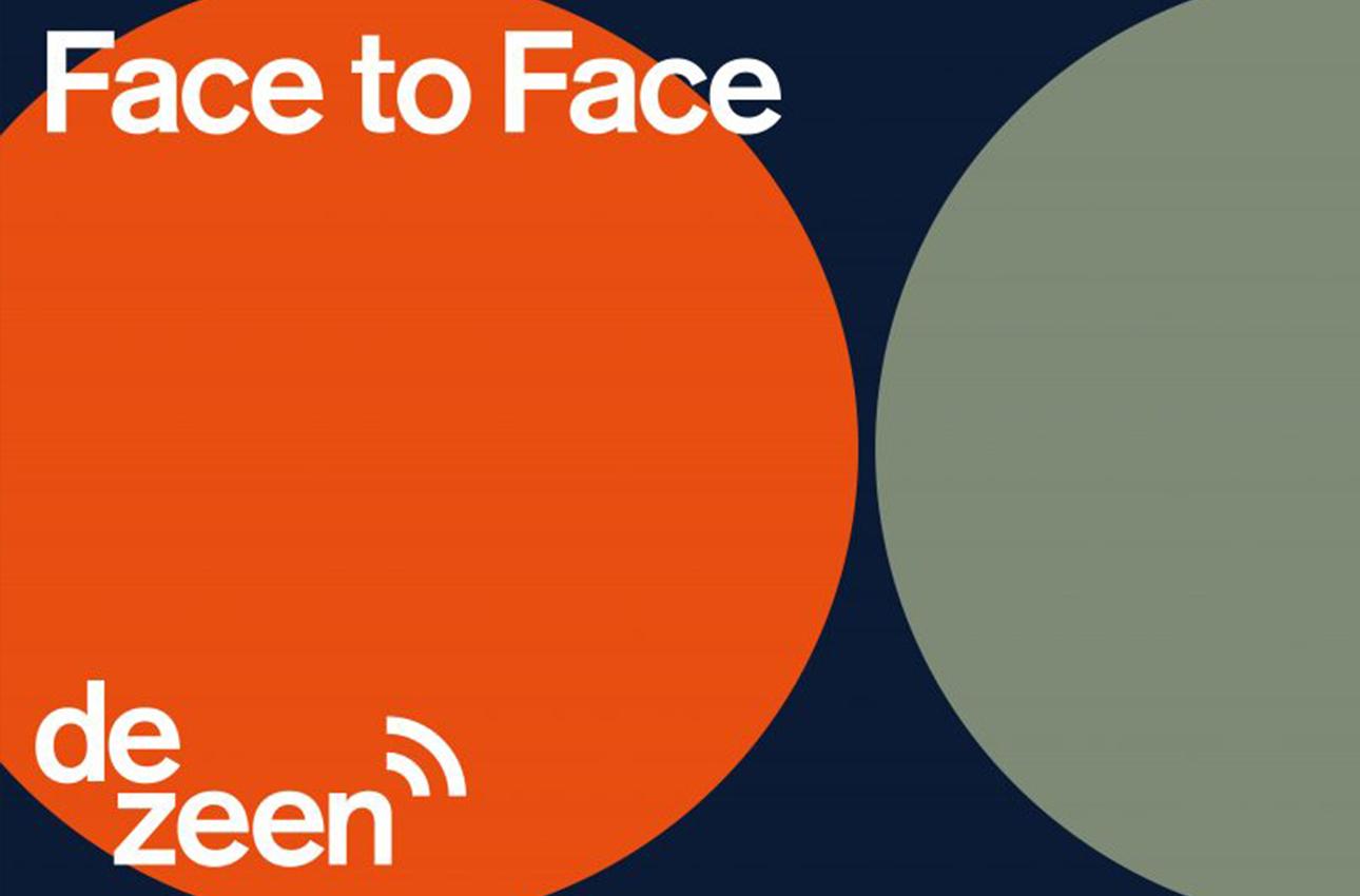 Dezeen's Face to Face